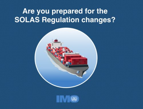 10 things you need to know about the new SOLAS regulations