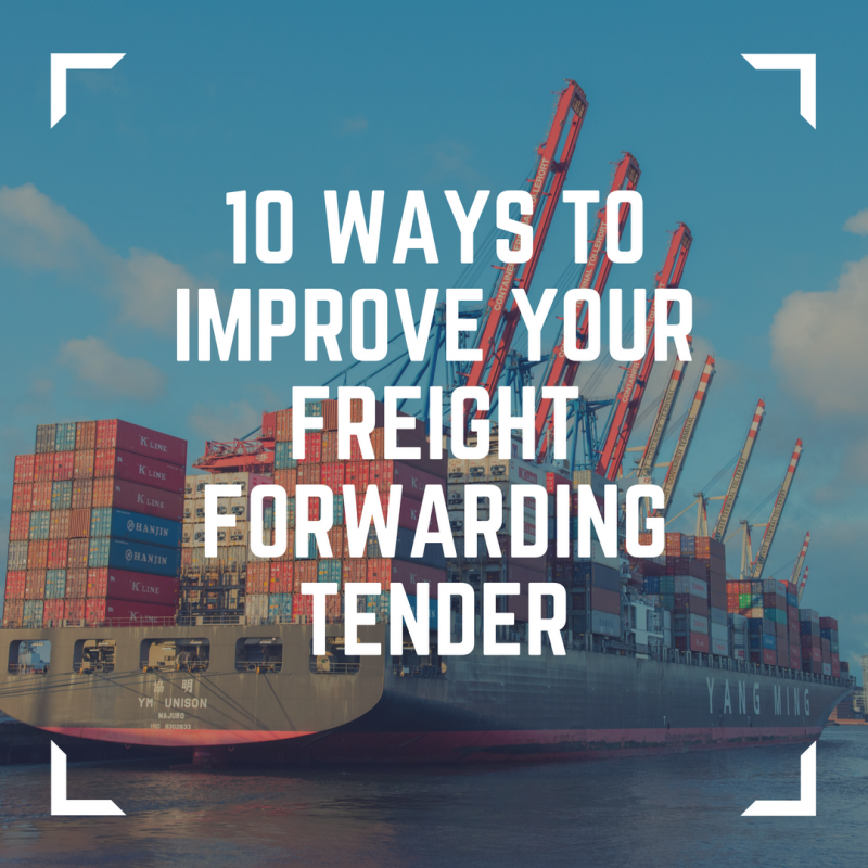 10 ways to improve your freight forwarding tender