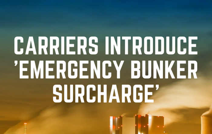 Carriers Introduce 'Emergency Bunker Surcharge'