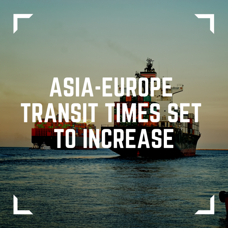 Image of two container ships being pushed out of port by tug boats with an overlay title reading asia-europe transit times set to increase
