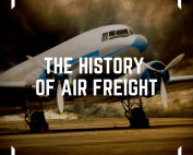 image of a medium-sized plane on a runway with a dust storm gathering in the background with caption reading the history of air freight