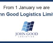 From 1 January 2020 we are John Good Logistics Limited